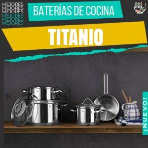 mejores-baterias-de-cocina-titanio
